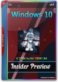 Windows 10 Insider Preview Build 10.0.19041.84 (x64) (2020) {Eng}