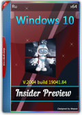 Windows 10 Insider Preview Build 10.0.19041.84 (x64) (2020) {Rus}