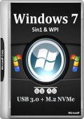 Windows 7 5in1 WPI & USB 3.0 + M.2 NVMe by AG 18.03.2018 (x86-x64) (2018) {Eng/Rus}