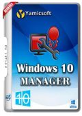 Windows 10 Manager 2.3.6.0 Final RePack & Portable by KpoJIuK (x86-x64) (2018) {Multi/Rus}